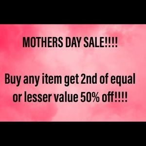 EXPIRED!MOTHER'S DAY SALE!!! Buy 1 get 1 50% off!!